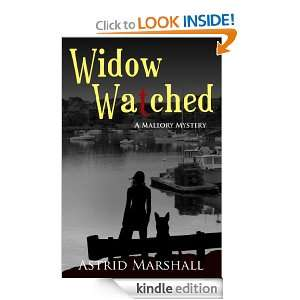 Widow Watched (Mallory Mystery) Astrid Marshall  Kindle