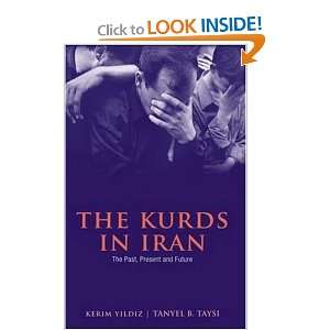 The Kurds in Iran: The Past, Present and Future