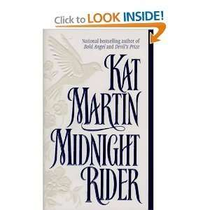 Midnight Rider * The Secret Kat Martin Books