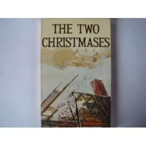 The Two Christmases (Haley Adventure Book) (9780570036043