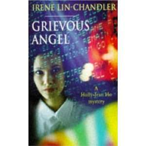 Grievous Angel (Holly Jean Ho Mysteries) (9780747250814