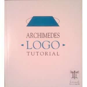 Archimedes Logo Tutorial Manual (9781870251501) Books