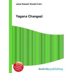 Yagana Changezi: Ronald Cohn Jesse Russell: Books