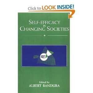 Self Efficacy in Changing Societies byBandura: Bandura: Books