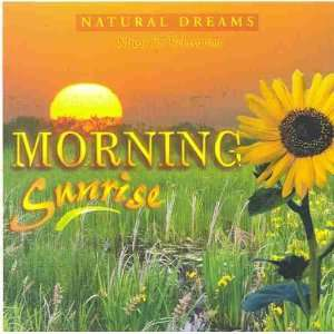 Sunrise [Natural Dreams; Music for Relaxation] various artists Music