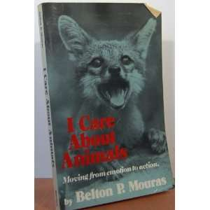Moving from Emotion to Action (9780498021954): Belton P. Mouras: Books