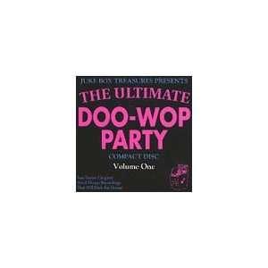 Vol. 1 Ultimate Doo Wop Party Music