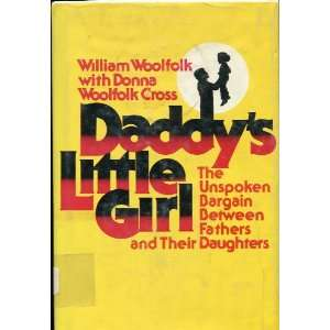 Little Girl (9780131963450) William Woolfolk, Donna Woolfolk Books