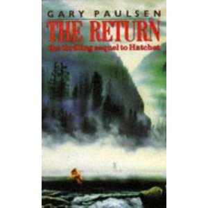 Return (Piper S.) (9780330324786): Gary Paulsen: Books