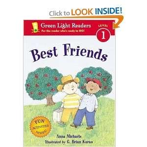 (Green Light Readers Level 1) Anna Michaels, G. Brian Karas Books
