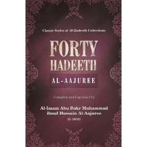 ): AL IMAM ABU BAKR MUHAMMAD IBNUL HUSSAIN AL AAJUREE: Books