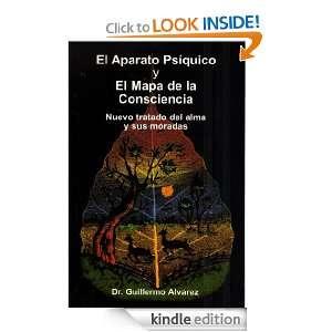 El Aparato Psíquico y El Mapa de la Consciencia (Spanish Edition