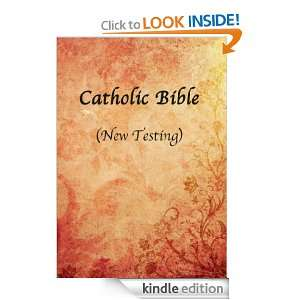 Catholic Bible (New Testament) Jesus  Kindle Store
