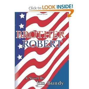 Brother Robert (9781439269183): Jim Bundy, Carol Ann Moore: Books