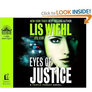 Eyes of Justice (Triple Threat): Lis Wiehl, April Henry, Devon ODay