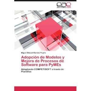 Adopción de Modelos y Mejora de Procesos de Software para