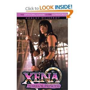 Xena: Warrior Princess (9780385491365): Rob Weisbrot: Books