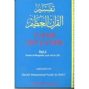 Tafsir Ibn Kathir   Part 2 (Surah Al Baqarah Ayat 142 252