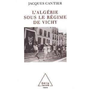 LAlgérie sous le régime de Vichy (9782738110572