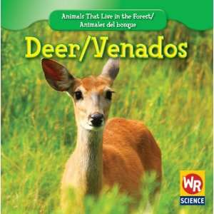Deer/Venados (Animals That Live in the Forest/Animales del