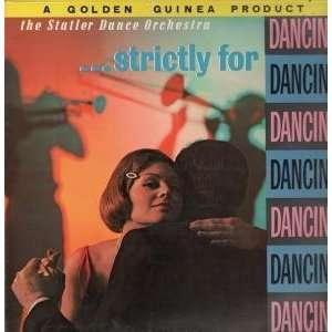 STRICTLY FOR DANCING LP (VINYL) UK GOLDEN GUINEA 1961: STATLER DANCE