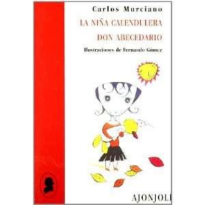 Don abecedario (9788475177694) Fernando Gómez Díaz; Carlos Murciano