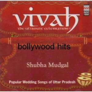 Vivah Popular Wedding Songs: shubha mudgal: Music