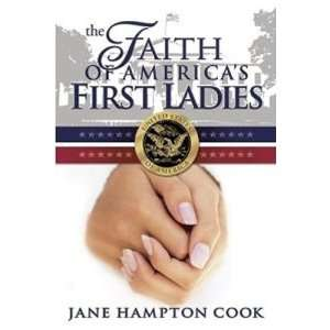 The Faith of Americas First Ladies  N/A  Books