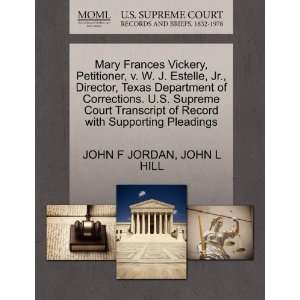 Mary Frances Vickery, Petitioner, v. W. J. Estelle, Jr