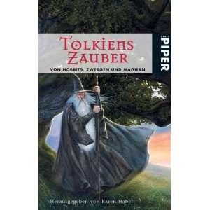 Tolkiens Zauber (9783492266109) Karen Haber Books