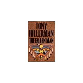 THE FALLEN MAN. Tony Hillerman. Books