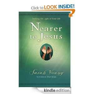 SE Nearer to Jesus (Dear Jesus/Jesus Calling) Sarah Young
