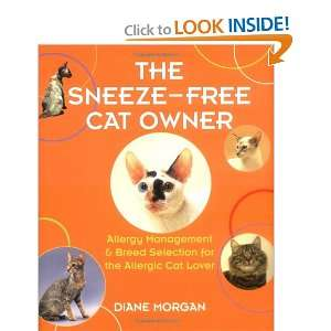 The Sneeze Free Cat Owner: Allergy Management & Breed