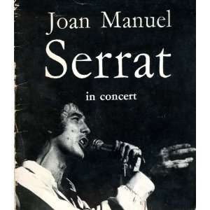 Serrat in Concert Souvenir Program Lyrics: Joan Manuel Serrate: Books