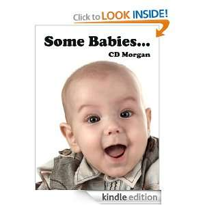 Some Babies (Childrens Picturebooks and Bedtime Stories): C.D