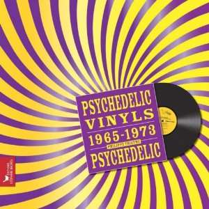 Psychedelic Vinyls 1965 1973 (French Edition