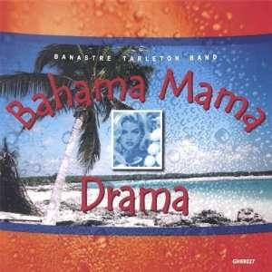 Bahama Mama Drama: Banastre Band Tarleton: Music