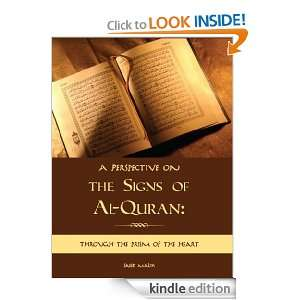Perspective on the Signs of Al Quran: Through the prism of the heart