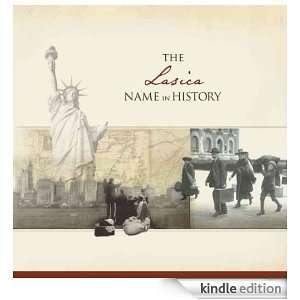 The Lasica Name in History Ancestry  Kindle Store