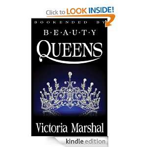 Bookended By Beauty Queens Victoria Marshal  Kindle Store