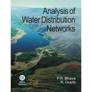 of Water Distribution Networks (9781842653593): P. R. Bhave: Books