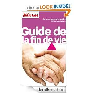 Guide de la fin de vie (THEMATIQUES) (French Edition): Collectif