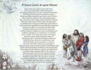 If Jesus came to your house POEM Custom Print Prayer ~