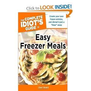 The Complete Idiots Guide to Easy Freezer Meals [Paperback] Cheri