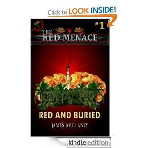 Red and Buried (The Red Menace #1) James Mullaney  Kindle