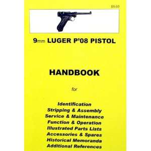 Handbook 9mm Luger P 08 Pistol Everything Else