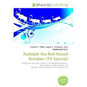 : Rudolph the Red Nosed Reindeer (TV Special) (9786132669711): Books