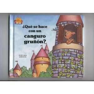 Que Se Hace Con UN Canguro Grunon (El Castillo Magico