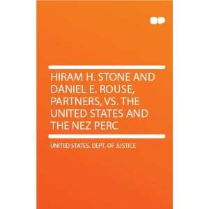 Hiram H. Stone and Daniel E. Rouse, Partners, Vs. the