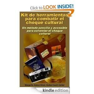 KIT DE HERRAMIENTAS PARA COMBATIR EL CHOQUE CULTURAL (Spanish Edition)